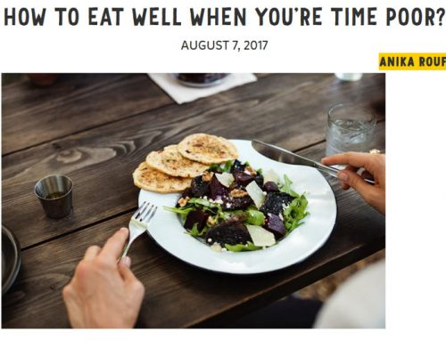 How to eat well when you're time poor?